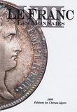 Michel Prieur et Stéphane Desrousseaux - Le Franc - Tome 8, Les monnaies.
