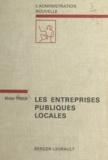 Michel Prieur et François Luchaire - Les entreprises publiques locales.