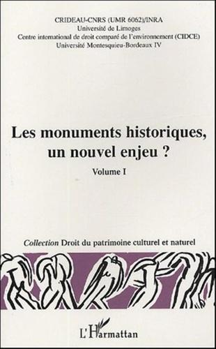 Michel Prieur et Dominique Audrerie - Les monuments historiques, un nouvel enjeu ? Volume 1 - Actes du colloque Limoges, 29-30 octobre 2003.