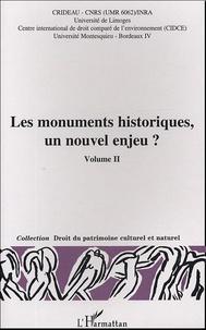 Michel Prieur et Dominique Audrerie - Les monuments historiques, un nouvel enjeu ? Volume 2 - Actes du colloque Limoges, 29-30 octobre 2003.