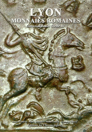 Michel Prieur et Nicolas Parisot - Lyon - Monnaies romaines.