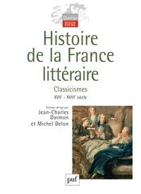 Histoire de la France littéraire - Tome 2, Classicismes XVIIe-XVIIIe siècle.pdf