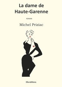 Michel Priziac - La dame de Haute-Garenne.