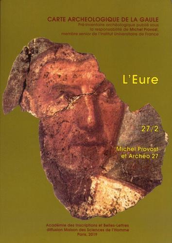 Michel Provost et  Archéo 27 - L'Eure - 27/2.