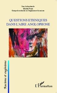 Michel Prum - Questions ethniques dans l'aire anglophone.