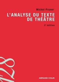 Michel Pruner - L'analyse du texte de théâtre.