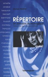 Michel Pruner - Répertoire - Un parcours dramaturgique.