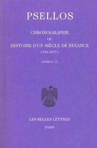Rhonealpesinfo.fr Chronographie ou Histoire d'un siècle de Byzance (976-1077) - Tome 1, livres I-VI, édition bilingue français-grec Image