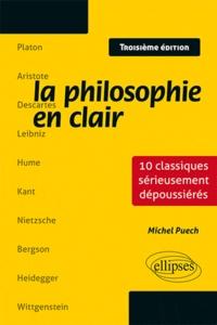 La philosophie en clair - 10 classiques sérieusement dépoussiérés.pdf