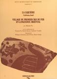 Michel Py et Philippe Columeau - La Liquière, Calvisson, Gard - Village du premier âge du fer en Languedoc oriental.