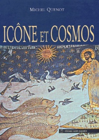 Michel Quenot - Icône et cosmos - Un autre regard sur la création.
