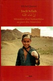 Michel Quenot - Inch'Allah - Mémoires d'un humanitaire au pays des Yéménites.
