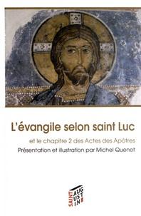 Michel Quenot - L'évangile selon saint Luc et le chapitre 2 des Actes des Apôtres.