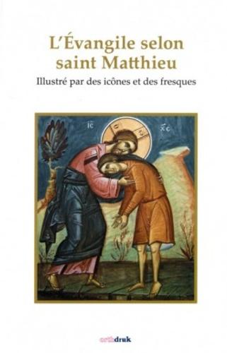 Michel Quenot - L'Evangile selon saint Matthieu illustré par des icônes et des fresques.