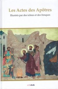 Michel Quenot - Les actes des apôtres illustrés par des icônes et des fresques.