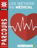 Michel Quéré - Les métiers du médical.