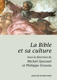 Michel Quesnel et Philippe Gruson - La Bible et sa culture.