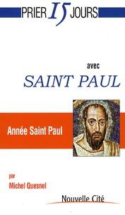 Michel Quesnel - Prier 15 jours avec Saint Paul.