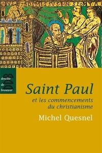 Michel Quesnel - Saint Paul et les commencements du christianisme.