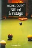 Michel Quint - Billard à l'étage.