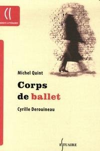 Michel Quint - Corps de ballet.