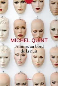 Michel Quint - Femmes au bord de la nuit.