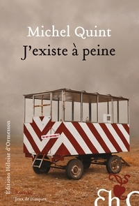 Michel Quint - J'existe à peine.