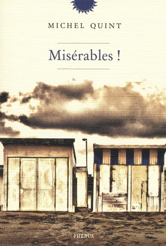 Misérables !