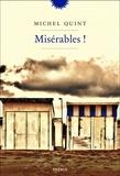 Michel Quint - Misérables !.