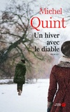 Michel Quint - Un hiver avec le diable.