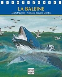 Michel Quintin et Chélanie Beaudin Quintin - Ciné-faune - La baleine.