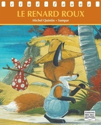 Michel Quintin et  Sampar - Ciné-faune - Le renard roux.