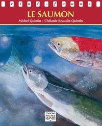 Michel Quintin et Chélanie Beaudin Quintin - Ciné-faune - Le saumon.
