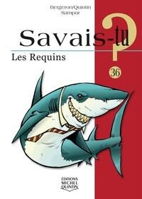 Les requins - Michel Quintin |
