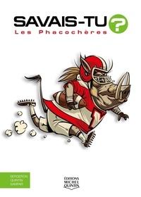 Michel Quintin et Alain M. Bergeron - Savais-tu? - En couleurs 64 - Les Phacochères.