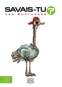 Michel Quintin et Alain M. Bergeron - Savais-tu? - En couleurs 65 - Les Autruches.