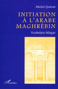 INITIATION A LARABE MAGHREBIN. Vocabulaire bilingue.pdf