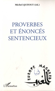 Michel Quitout - Proverbes et énoncés sentencieux.