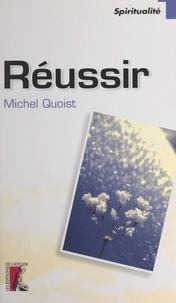 Michel Quoist - Réussir.