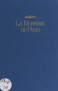 Michel Rachline et Jean-Paul Houdry - La Monnaie de Paris.