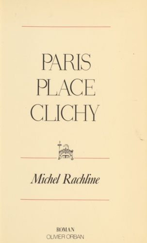 Paris. Place Clichy, roman