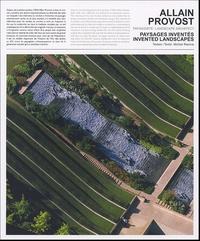 Michel Racine et Allain Provost - Allain Provost paysagiste : landscape architect - Paysages inventés 1964-2004 : Invented landscapes 1964-2004.