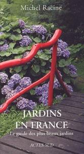 Michel Racine - Jardins en France.