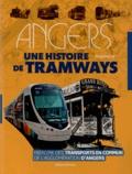 Michel Raclin - Angers - Une histoire de tramways.