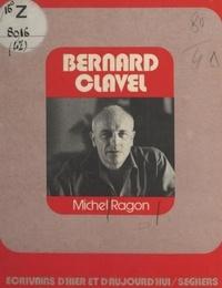 Michel Ragon - Bernard Clavel.