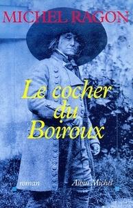 Michel Ragon et Michel Ragon - Le Cocher du Boiroux.