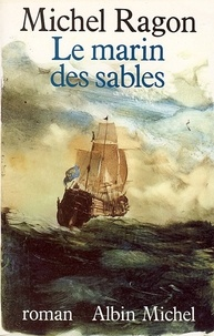 Michel Ragon et Michel Ragon - Le Marin des sables.