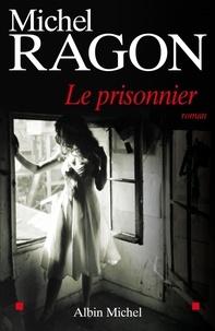 Michel Ragon et Michel Ragon - Le Prisonnier.