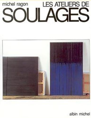 Michel Ragon et Christine Michel - Les Ateliers de Soulages.