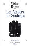 Michel Ragon et Michel Ragon - Les Ateliers de Soulages.